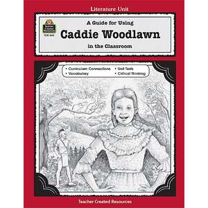 A Guide for Using Caddie Woodlawn in the Classroom Image