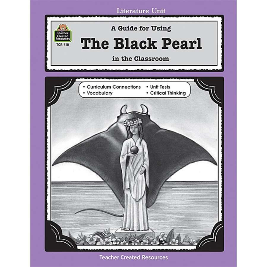 A Guide for Using The Black Pearl in the Classroom - TCR0410 ...